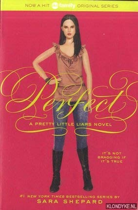 Perfect (Pretty Little Liars, Book 3)