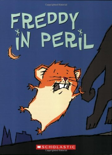 Freddy in Peril: Book Two in the Golden Hamster Saga
