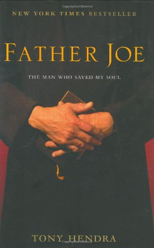 Father Joe: The Man Who Saved My Soul
