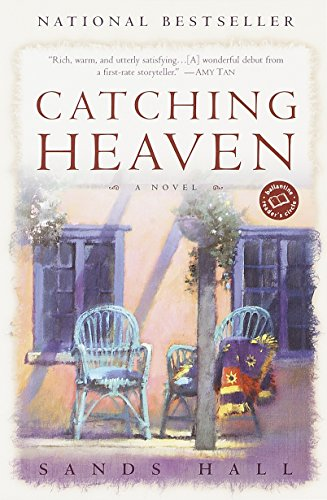Catching Heaven (Ballantine Reader's Circle)