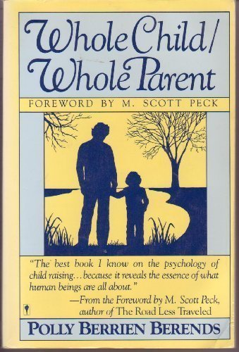 Whole Child Whole Parent