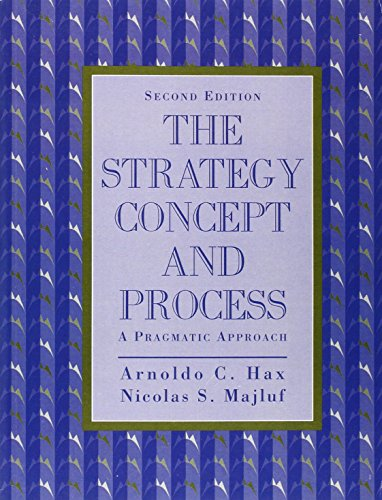 Strategy Concept and Process: A Pragmatic Approach, The (2nd Edition)