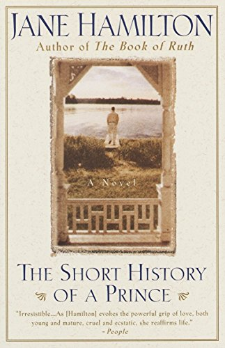 The Short History of a Prince: A Novel