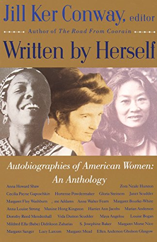 Written by Herself:  Autobiographies of American Women: An Anthology