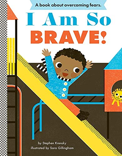 I Am So Brave! (Empowerment Series)