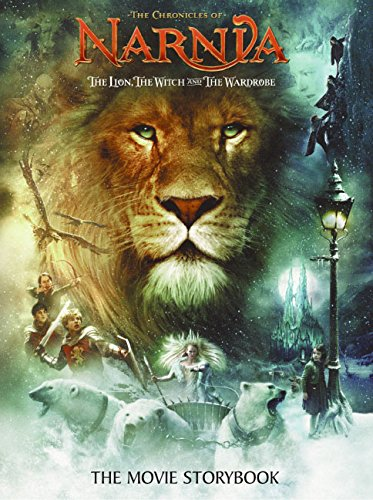 The Lion, the Witch and the Wardrobe: The Movie Storybook (The Chronicles of Narnia)