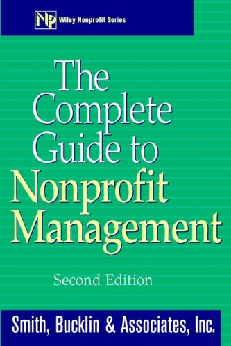The Complete Guide to Nonprofit Management