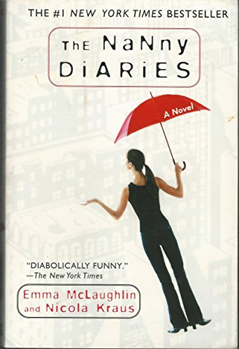 The Nanny Diaries: A Novel