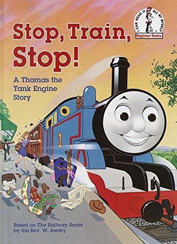 Stop, Train, Stop! a Thomas the Tank Engine Story (Thomas & Friends) (Beginner Books(R))