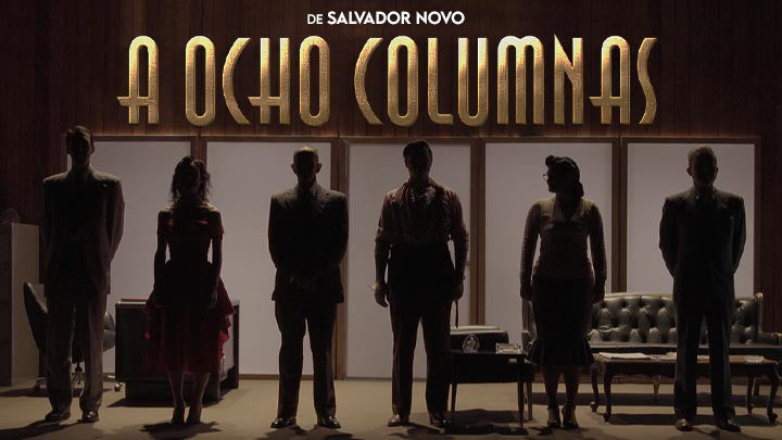 A Ocho Columnas de Salvador Novo Streaming