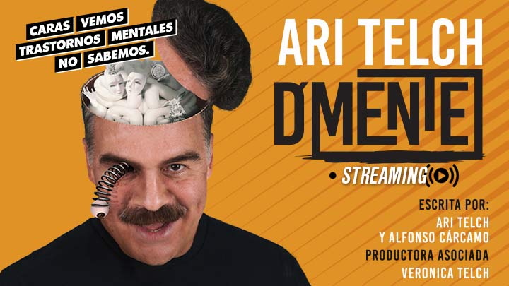 D'mente con Ari Telch en Streaming
