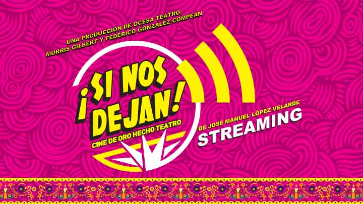¡Si Nos Dejan! Streaming