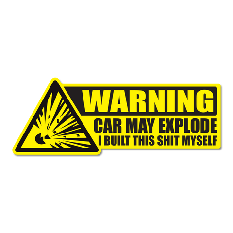 WARNING Car May Explode Sticker