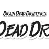 Brain Dead Drifters Text sticker