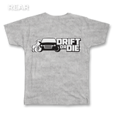 Drift or Die Tee