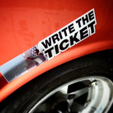 Write The Ticket sticker