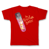 I'm a Test Tube Baby Tee
