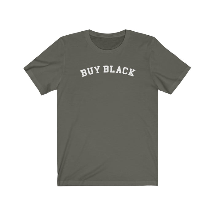 """Buy Black"" Unisex T-Shirt"