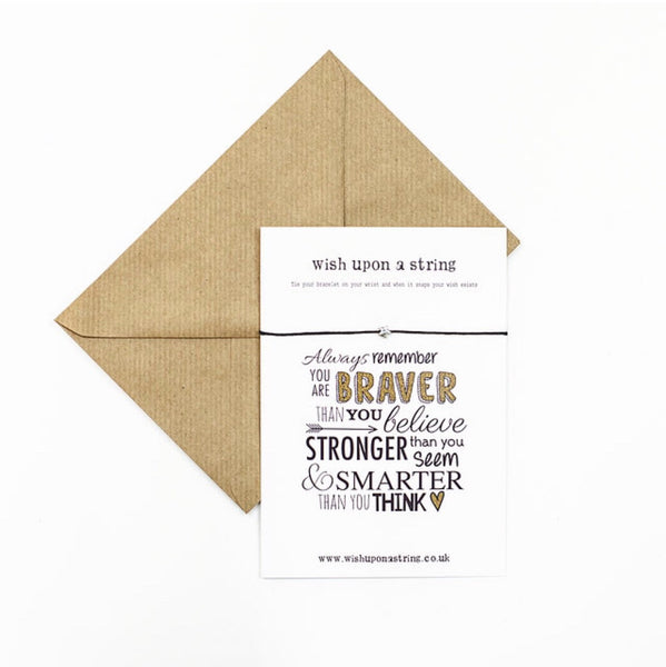 Always Remember You Are Braver | Quote | Wish String Card | Positivity | Mantra |