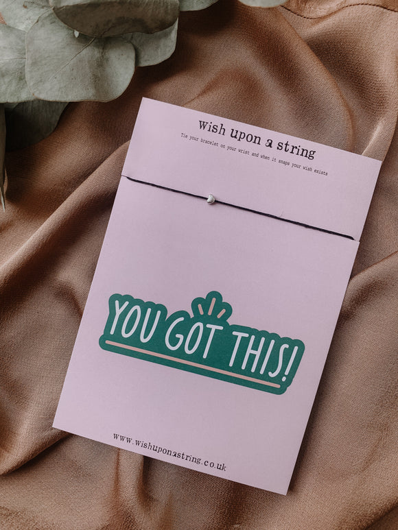 You Got This Card | Wish String Bracelet | Charm Bracelet | Gift | Positive