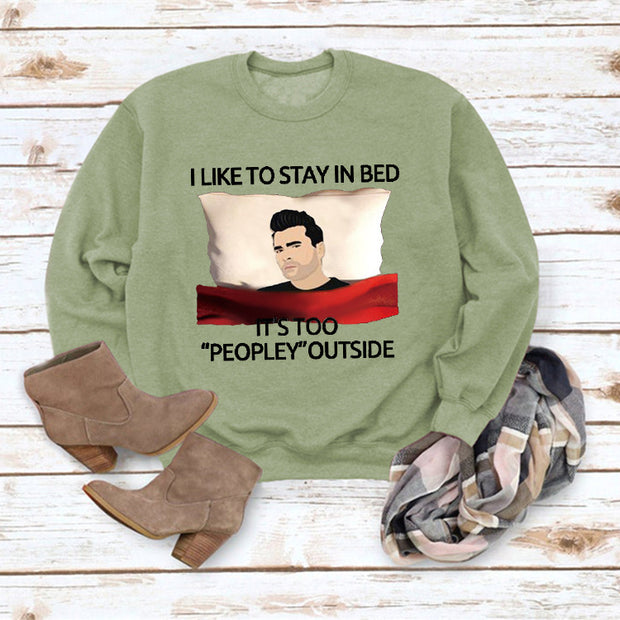 I Like To Stay In Bed Letter Casual Round Neck Sweater