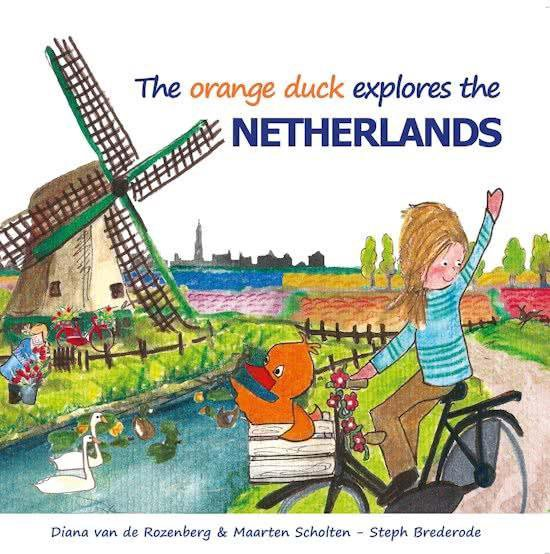 The orange duck explores the Netherlands