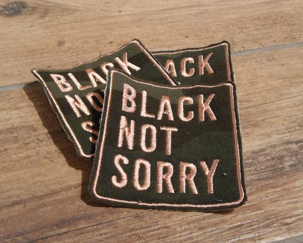 Black Not Sorry® Patch