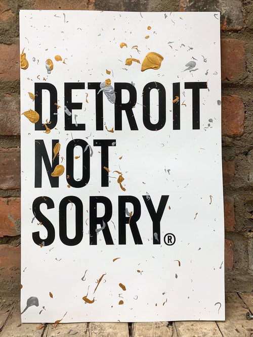 Detroit Not Sorry® Paint Splatter Print