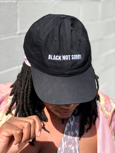 Black Not Sorry® Embroidered Dad Hat