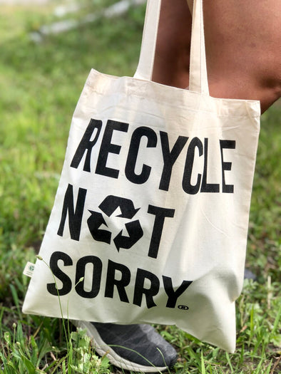 Recycle Not Sorry® Tote