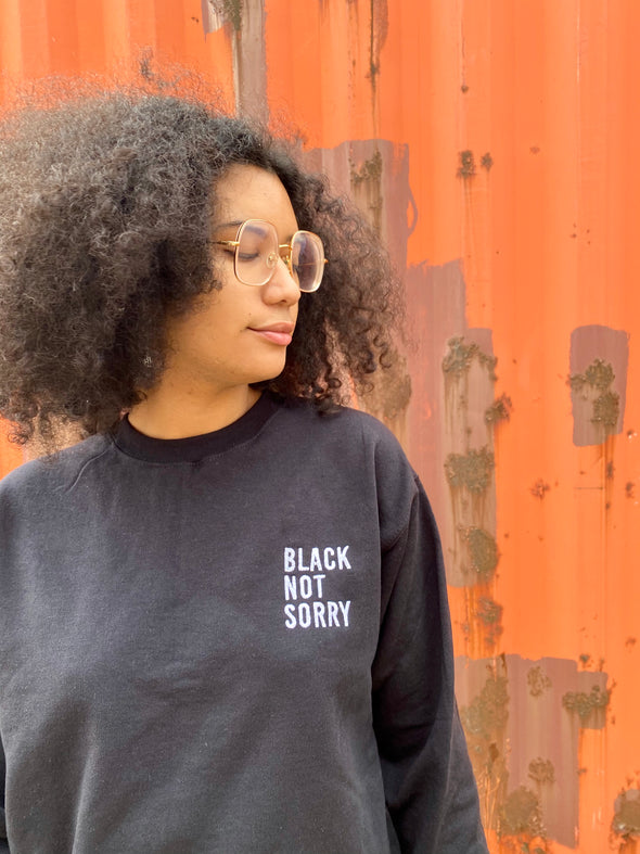 Black Not Sorry® Embroidered Crew