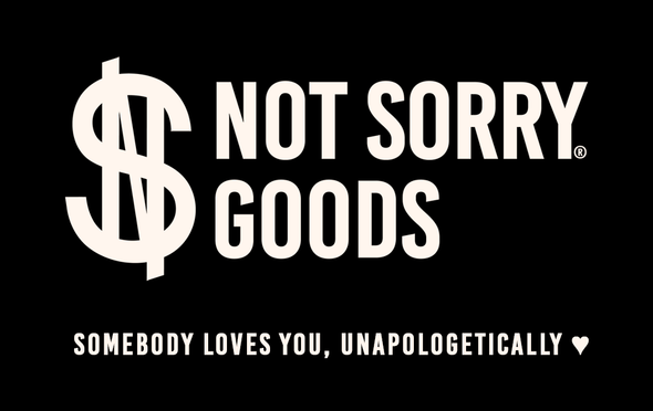 Not Sorry Goods® Gift Card