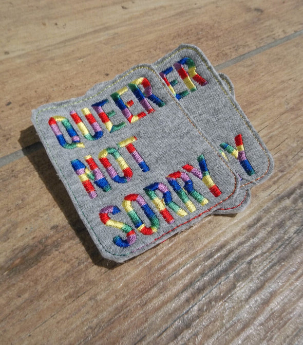 Queer Not Sorry®  Patch