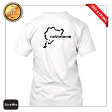 Load image into Gallery viewer, Free Shipping Summer Fashion **NURBURGRING** NEVERBEEN T-shirt Cars/Motorsport/Driving/Humour S-XXXL Funny Summer Men Clothing