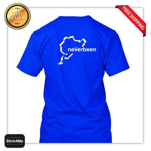 Free Shipping Summer Fashion **NURBURGRING** NEVERBEEN T-shirt Cars/Motorsport/Driving/Humour S-XXXL Funny Summer Men Clothing