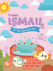 Prophet Ismail (AS) and the Zam Zam well - Activity Book
