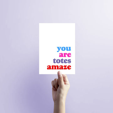 You are totes Amaze Colour Blank Card-Stationary-Little Fish Co.