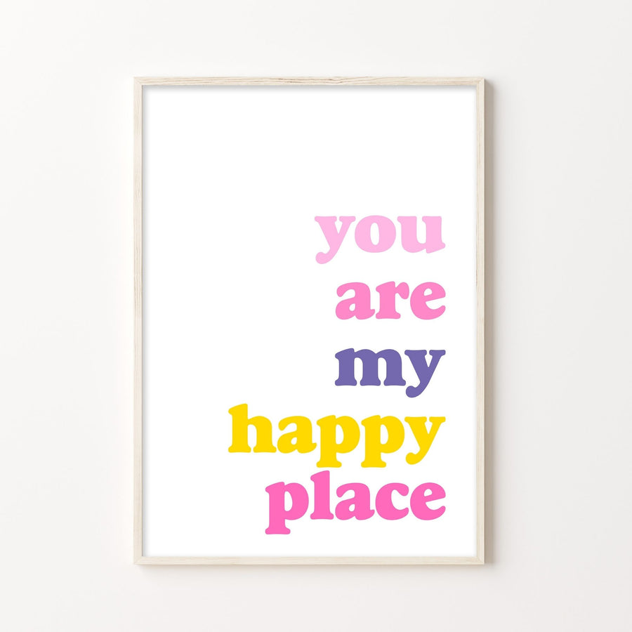 You Are My Happy Place Colour Print-Art-Little Fish Co.