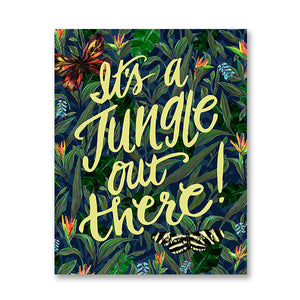 """It's a Jungle Out There"" 8x10 Art Print"