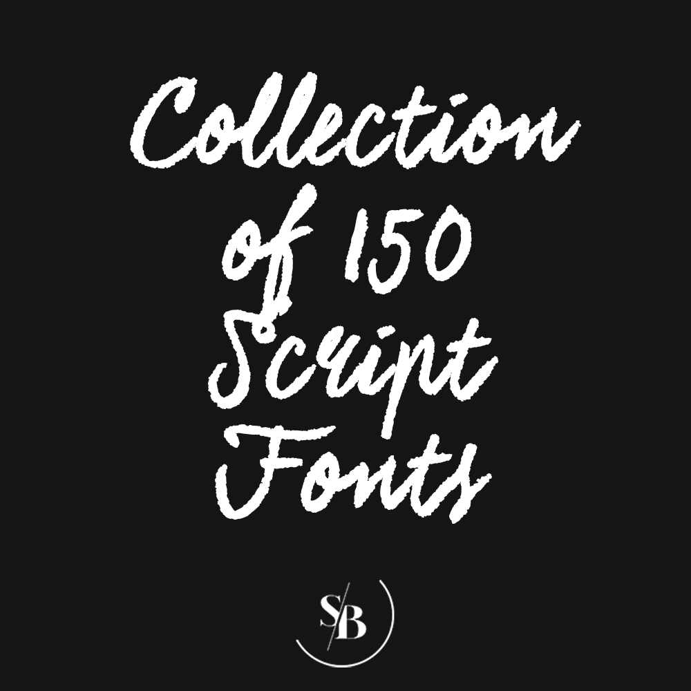 Collection of 150 Script Fonts - Social Babe