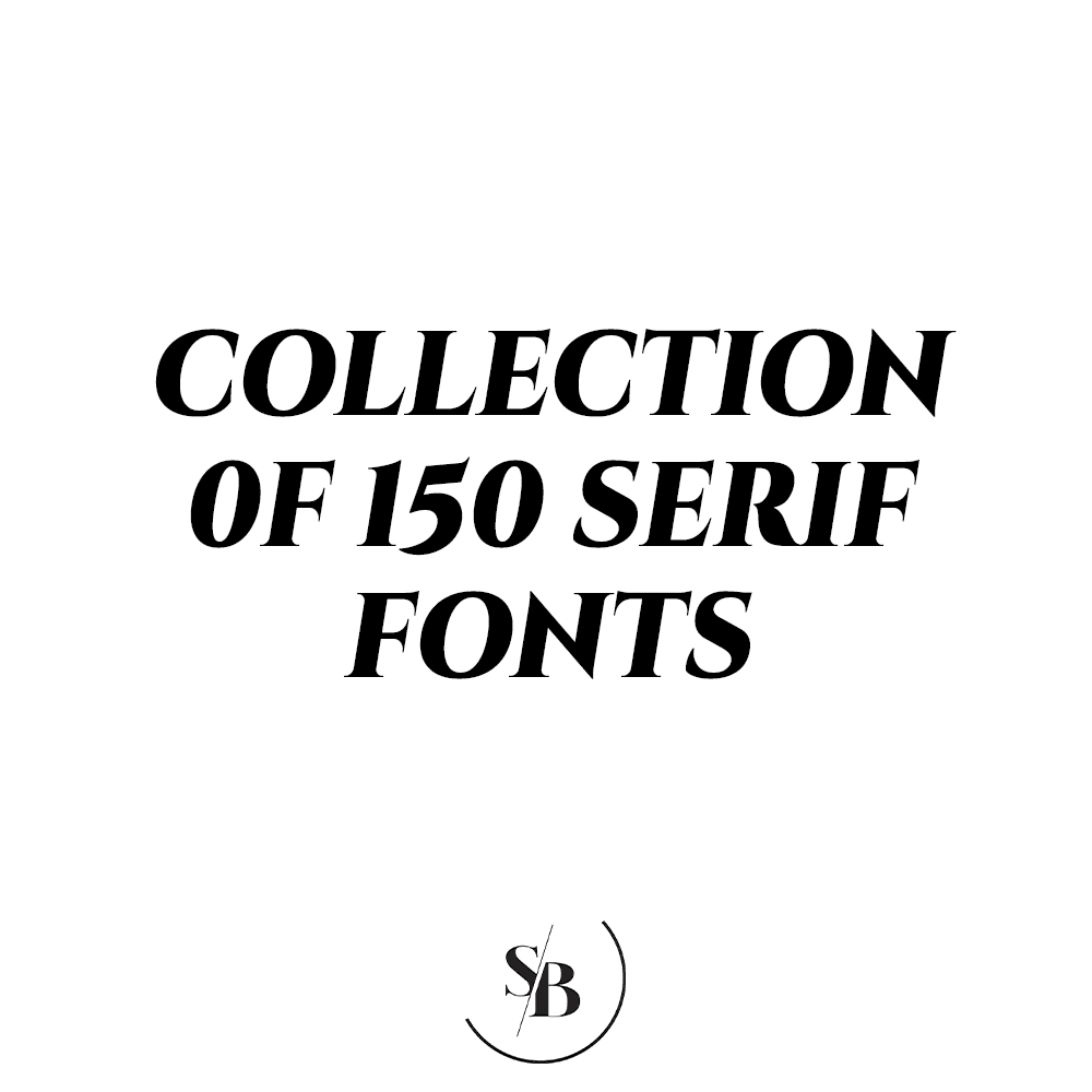 Collection of 150 Serif Fonts - Social Babe