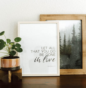 Print 30 x 40cm - let all that you do be done in love