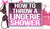 How to Throw a Lingerie Shower