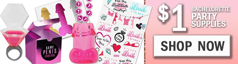 bachelorette party supplies for $1