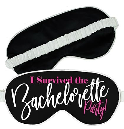 I Survived The Bachelorette Party Sleep Mask