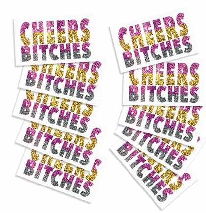 Set of 10 Cheers Bitches Temporary Tattoos