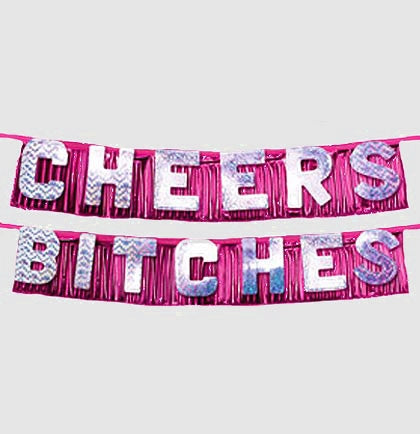 Cheers Bitches Bachelorette Party Banner