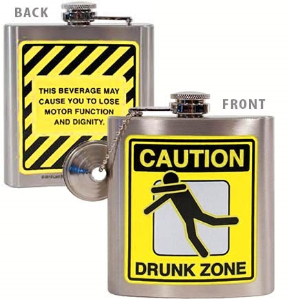 Caution Drunk Zone Flask