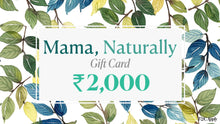 Load image into Gallery viewer, The Mama, Naturally Gift Card