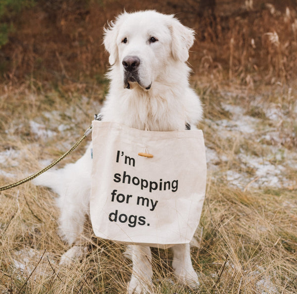 I'm Shopping For My Dogs - Recycle Cotton Super Tote Bag